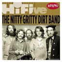 Nitty Gritty Dirt Band - Rhino hi-five: nitty gritty dirt band