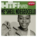 Me'shell Ndegéocello - Rhino hi-five: me'shell ndegeocello
