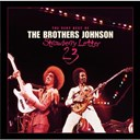 The Brothers Johnson - Strawberry letter 23/the very best of the brothers johnson