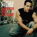 Lucas Prata - Never be alone