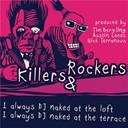 Rockers / The Killers - I always dj naked ep
