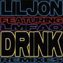 Lil Jon - Drink (feat. lmfao) (remixes)