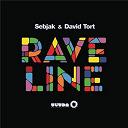 David Tort / Sebjak - Raveline