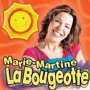 Marie-Martine - La bougeotte
