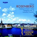 Royal Stockholm Philharmonic Orchestra / Sir Andrew Davis - Hilding rosenberg: symphony no. 3 * &quot;orpheus in town&quot; * &quot;louisville concerto&quot;