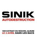Sinik - Autodestruction (single commercial)