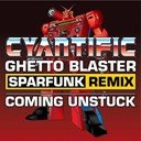 Cyantific - Ghetto blaster (remix)