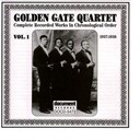 The Golden Gate Jubilee Quartet - Golden gate quartet vol. 1 (1937-1938)