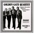 The Golden Gate Jubilee Quartet - Golden gate quartet vol. 3 (1939)