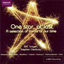 Stephen Cleobury / The Bbc Singers - One star, at last