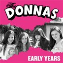The Donna's - The early years