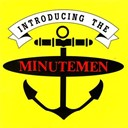 Minutemen - Introducing the minutemen