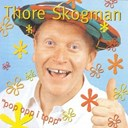 Thore Skogman - Pop opp i topp