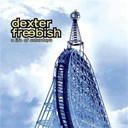 Dexter Freebish - A life of saturdays