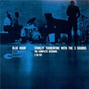 Stanley Turrentine - Blue hour - the complete sessions