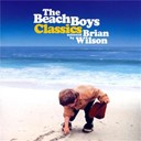 The Beach Boys - Classics selected by brian wilson