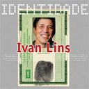 Ivan Lins - Identidade - ivan lins