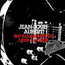 Jean-Louis Aubert - Qu'allons-nous leur laisser ?