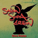 Saïan Supa Crew - Give praise/x raisons