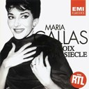 Catalini / Charles Gounod / Georges Bizet / Giacomo Puccini / Maria Callas / Vincenzo Bellini - La voix du si&egrave;cle