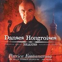 Patrice Fontanarosa - Brahms danses hongroises
