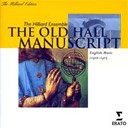 The Hilliard Ensemble - The old hall manuscript