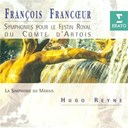 Hugo Reyne / La Simphonie Du Marais - Francoeur: Symphonies pour le Festin Royal du Comte d'Artois