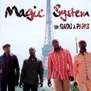 Magic System - un gaou à paris