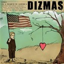 Dizmas - On a search in america