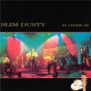 Slim Dusty - 91 over 50