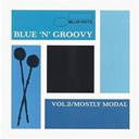 Art Blakey / Art Blakey And The Jazz Messenger / Art Pepper / Blue Mitchell / Don Wilkerson / Donald Byrd / Duke Pearson / Hank Mobley / Jackie Mc Lean / Lee Morgan / Mc Coy Tyner / Stanley Turrentine - Blue'n groovy vol.2 mostly modal