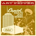 Art Pepper - The capitol vaults jazz series