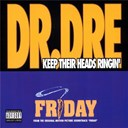 Dr Dre - Keep their heads ringin'