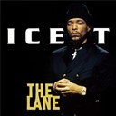 Ice-T - The lane