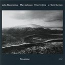 John Abercrombie / John Surman / Marc Johnson / Peter Erskine - November