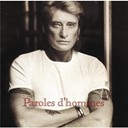 Johnny Hallyday - Paroles d'hommes