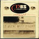 Mbs - Le micro brise le silence