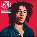 Bob Marley / Bob Marley & The Wailers - Rebel music