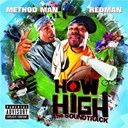 Method Man / Redman - How high (B.O.F.)