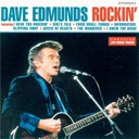 Dave Edmunds - Dave edmunds rockin' (best of)