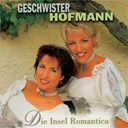 Geschwister Hofmann - Die insel romantica