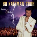 Bo Katzman Chor - Heaven & earth