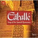 Montserrat Caball&eacute; - Songs of the spanish renaissance (vol.1)