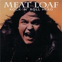 Meat Loaf - Rock'n roll hero