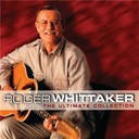 Roger Whittaker - The ultimate collection
