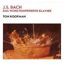 Ton Koopman - Bach, JS: Das Wohltemperierte Klavier