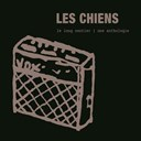 Les Chiens - Le long sentier (une anthologie)