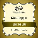 Kim Hopper - I love the lord (studio track)