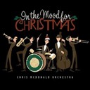 Chris Mcdonald - In the mood for christmas