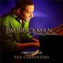 Jim Brickman - Yesterday once more - a tribute to the music of the carpenters